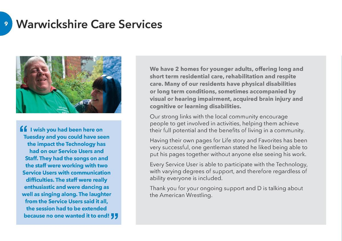 Warwickshire Care Services  We have 2 homes for younger adults, offering long and short term residential care, rehabilitat...