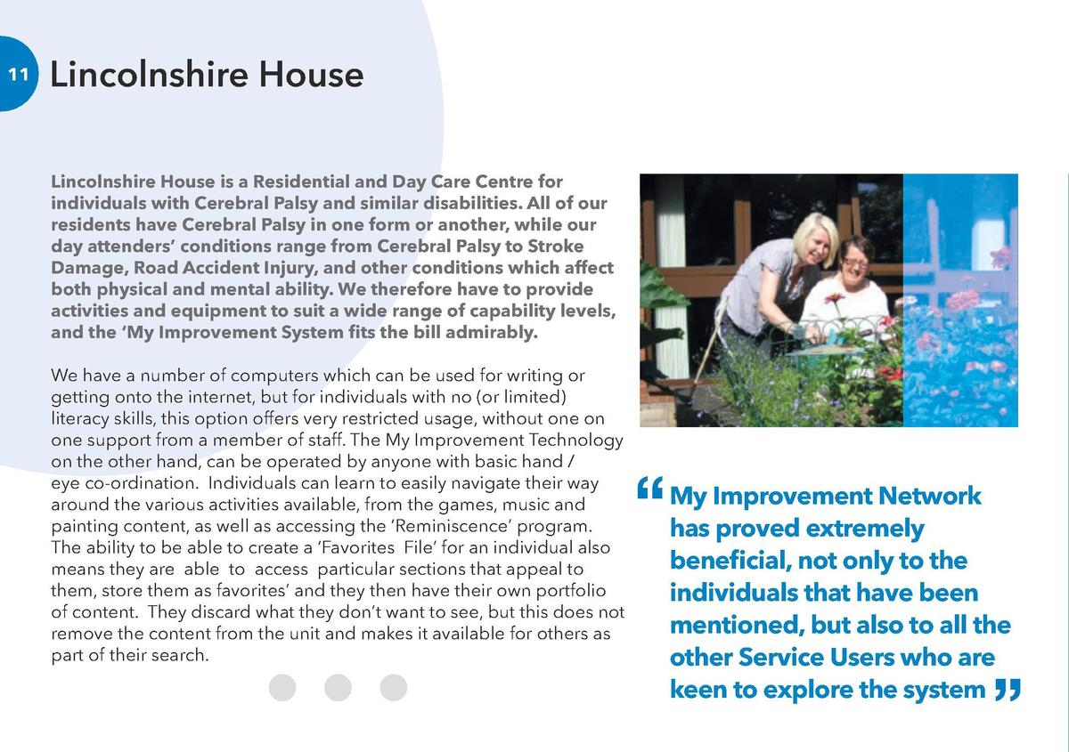 Lincolnshire House  12  Case Study 1 Lincolnshire House is a Residential and Day Care Centre for individuals with Cerebral...