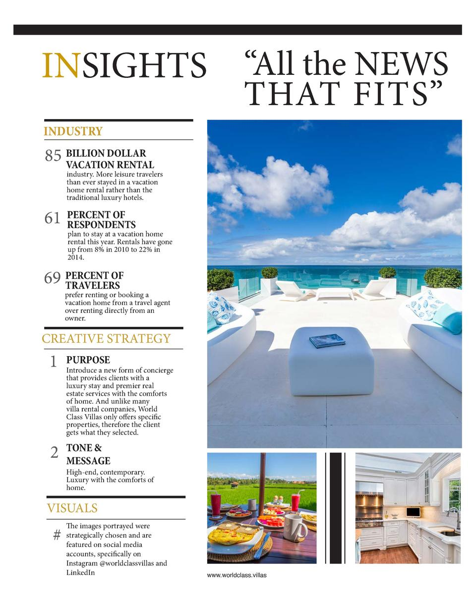 INSIGHTS    All the NEWS THAT FITS     INDUSTRY DOLLAR 85 BILLION VACATION RENTAL  industry. More leisure travelers than e...