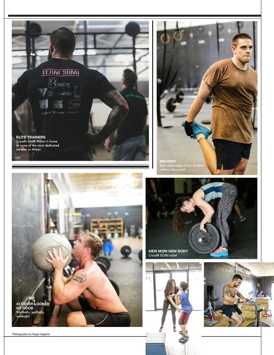 ELITE TRAINERS  Crossfit South Miami is home to some of the most dedicated athletes in Miami.  MILITANT  Take advantage of...