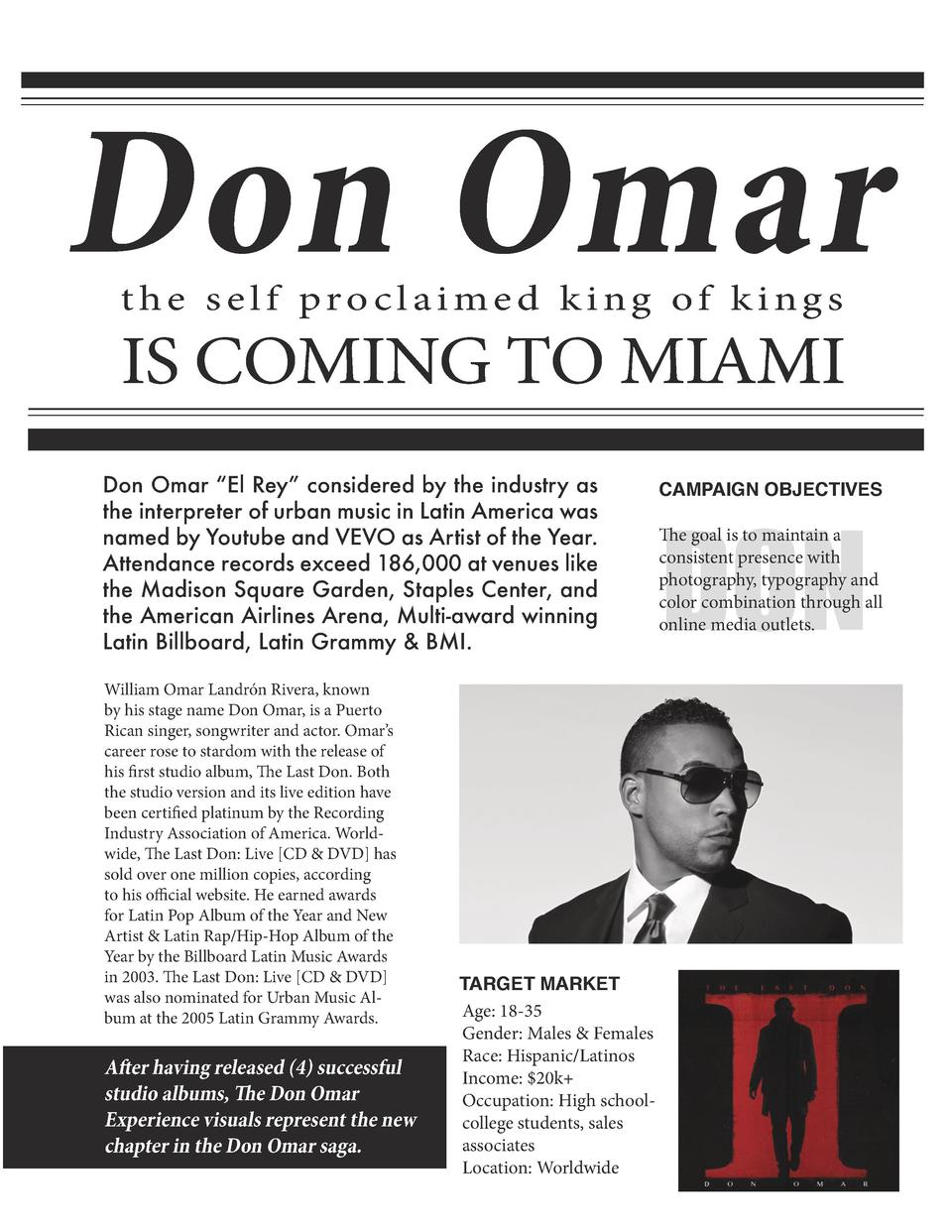 Don Omar the self proclaimed king of kings  IS COMING TO MIAMI  Don Omar    El Rey    considered by the industry as the in...