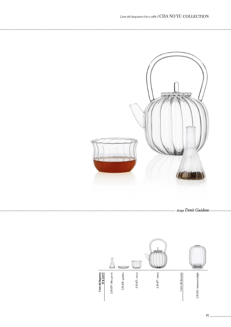 design  Denis Guidone  L   arte del decorare  3.59.476 - lanterna tealight  3.59.477 - teiera  3.59.475 - tazza  3.59.478 ...