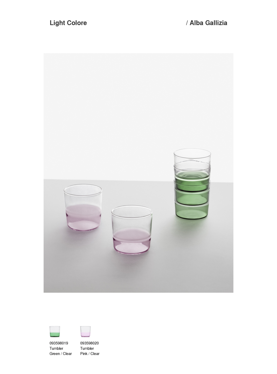 Light Colore  093598019 Tumbler Green   Clear  093598020 Tumbler Pink   Clear    Alba Gallizia