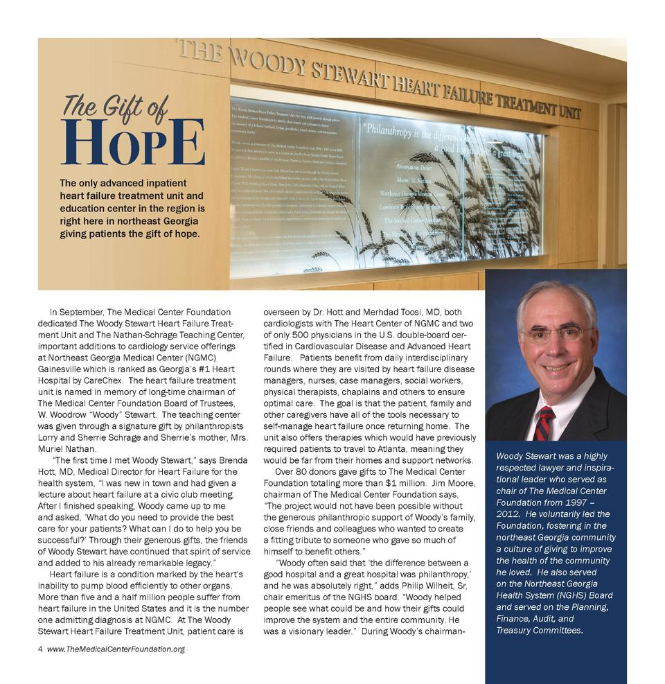 The Gift of  HOPE  The only advanced inpatient heart failure treatment unit and education center in the region is right he...