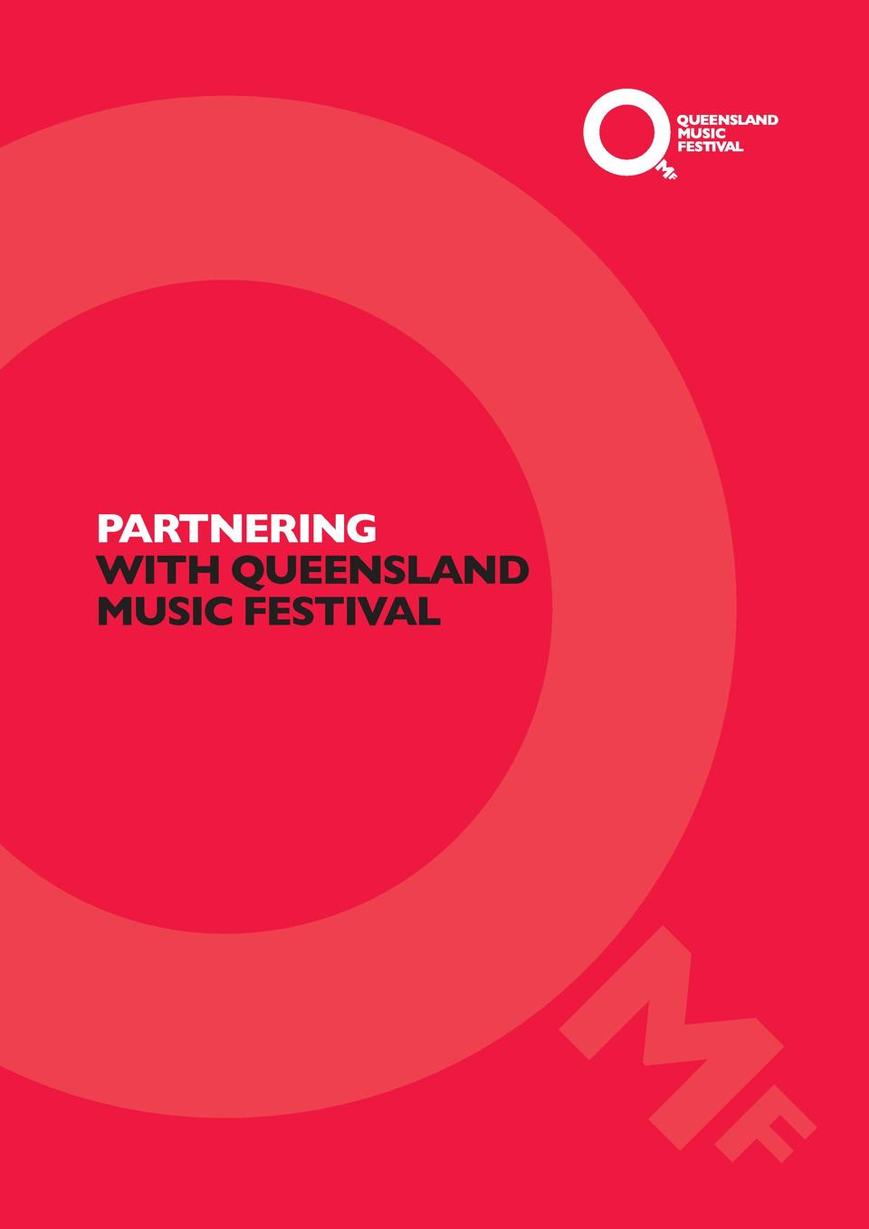 PARTNERING WITH QUEENSLAND MUSIC FESTIVAL