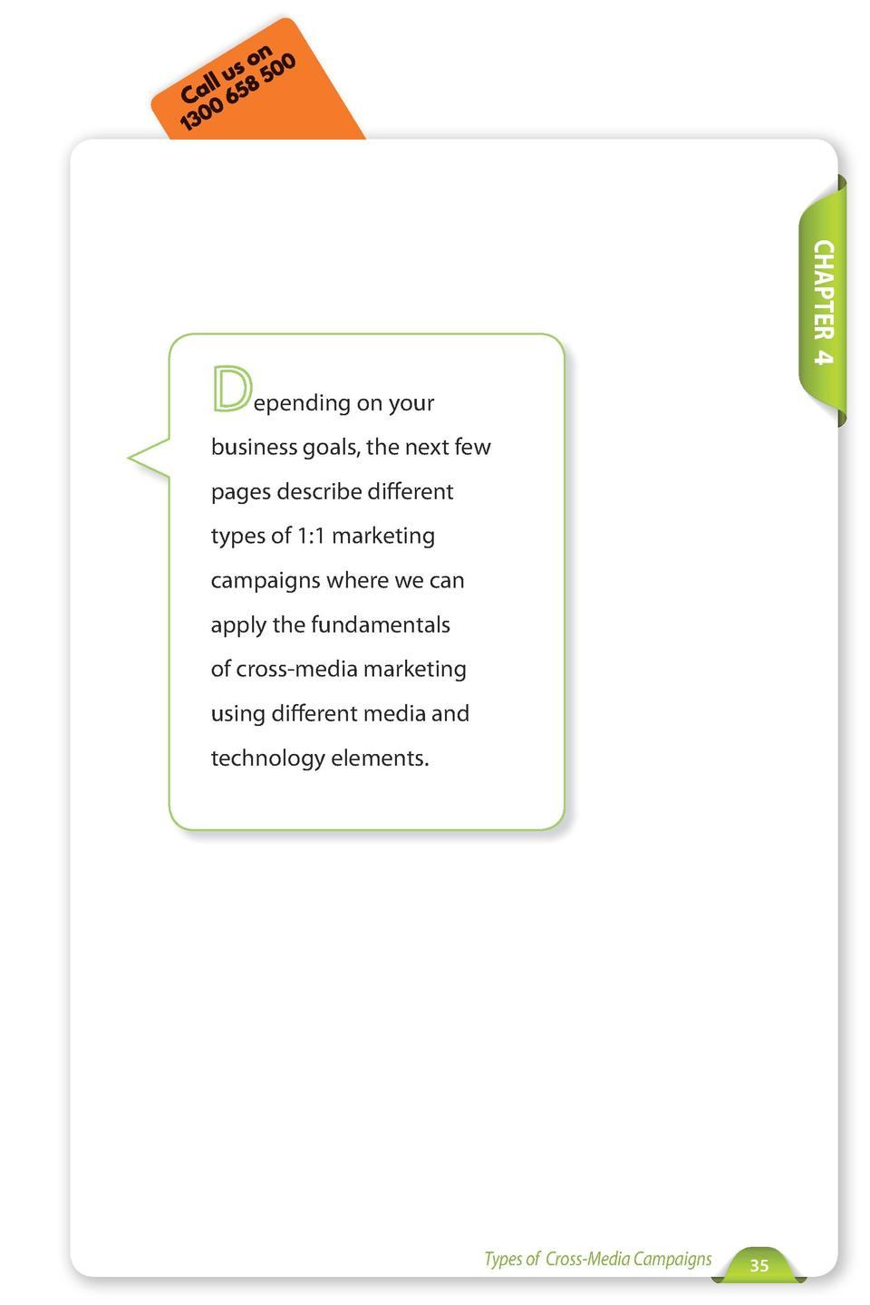 Call Us  Tel  212-479-5166  www.xmpie.com  CHAPTER 4  epending on your business goals, the next few pages describe differe...