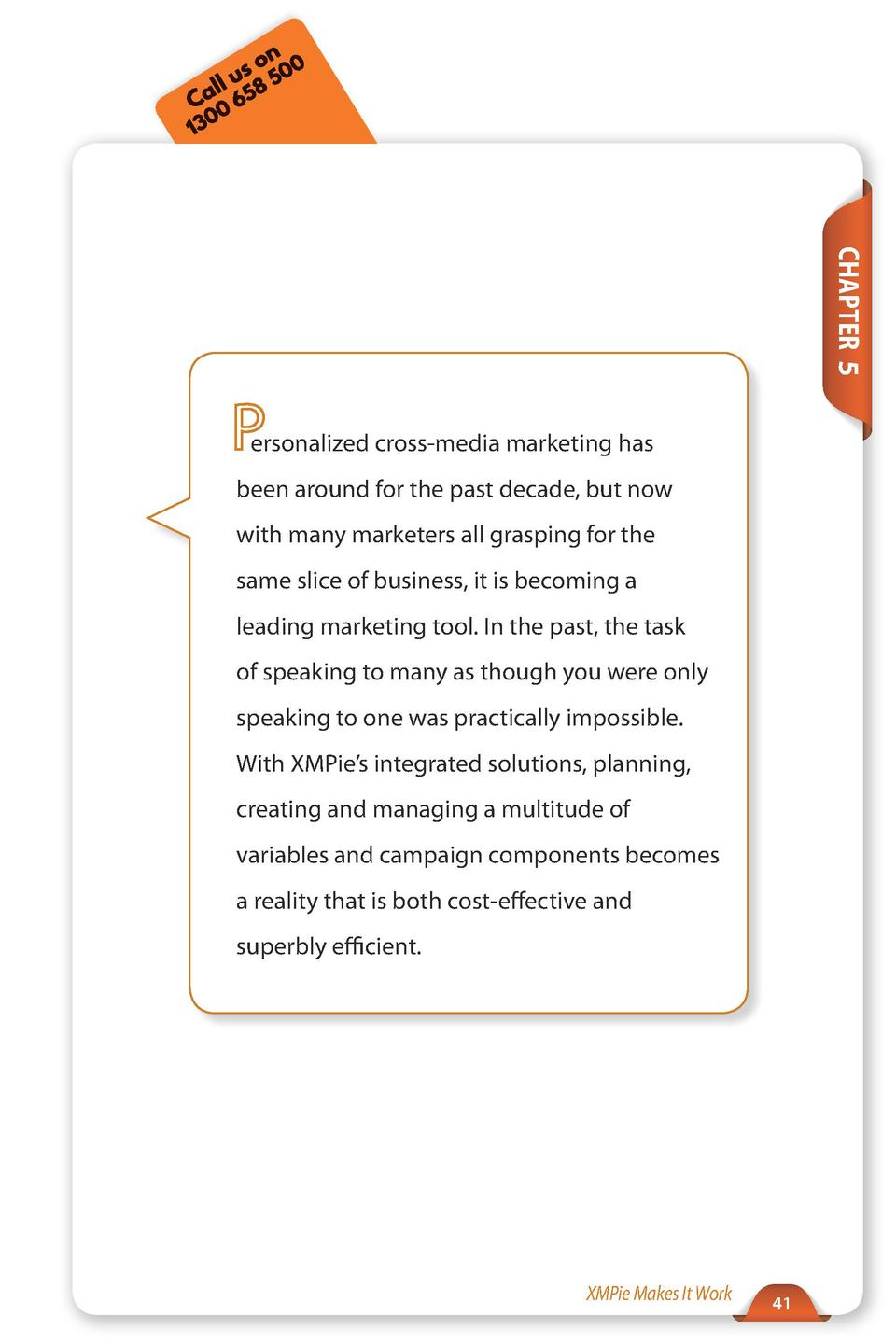 Call Us  Tel  212-479-5166  www.xmpie.com  CHAPTER 5  ersonalized cross-media marketing has been around for the past decad...