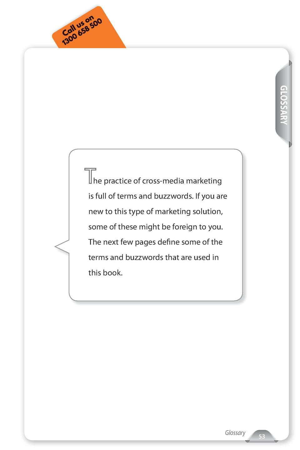Call Us  Tel  212-479-5166  www.xmpie.com  GLOSSARY  he practice of cross-media marketing is full of terms and buzzwords. ...