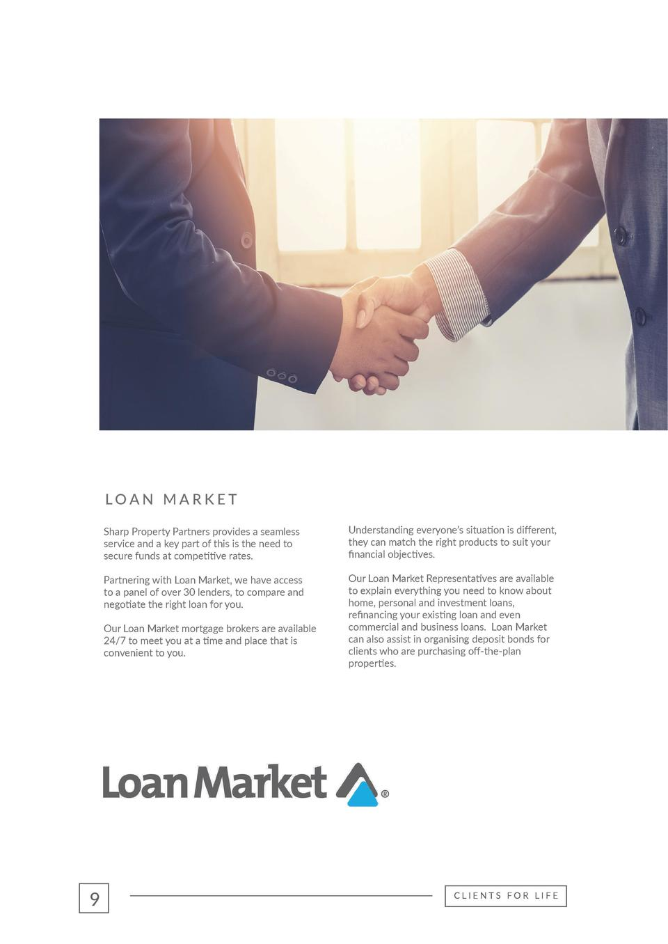 LOAN MARKET  LOAN MARKET  Sharp Property Partners provides a seamless service and a key part of this is the need to secure...