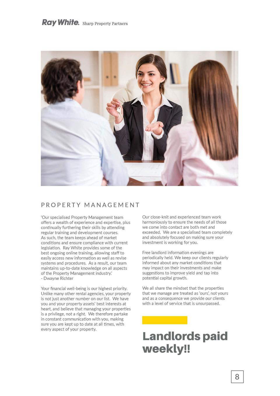 PROPERTY MANAGEMENT    Our specialised Property Management team offers a wealth of experience and expertise, plus continua...