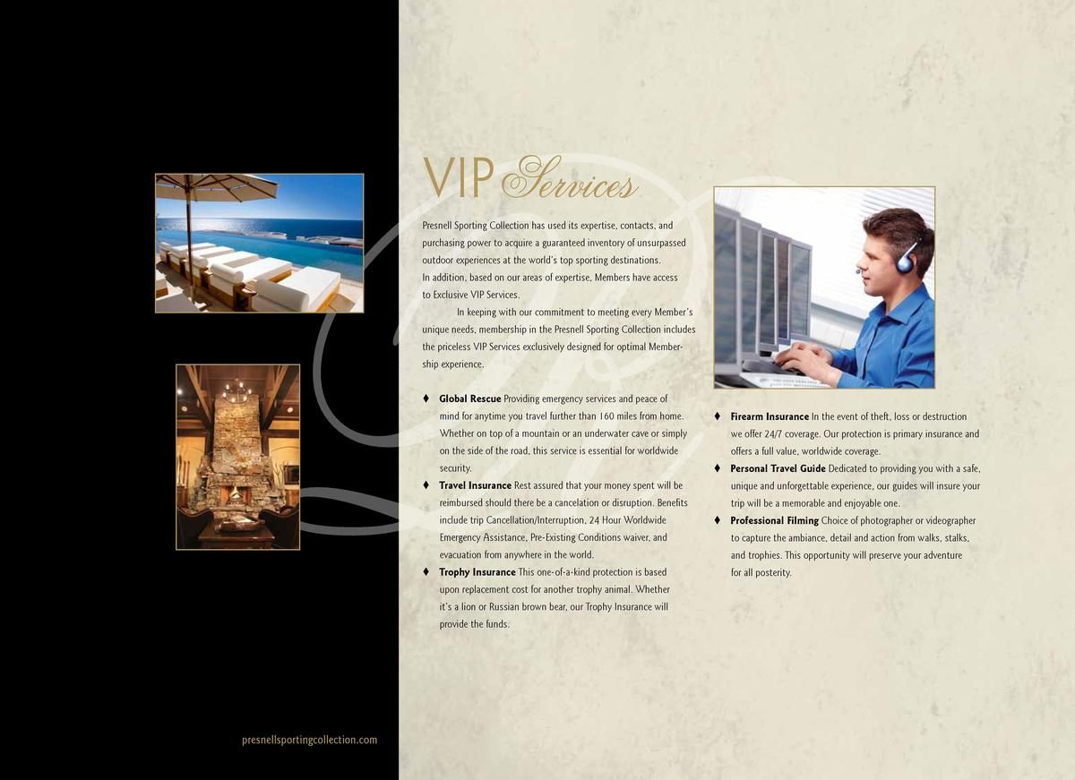 VIP Services Presnell Sporting Collection has used its expertise, contacts, and purchasing power to acquire a guaranteed i...