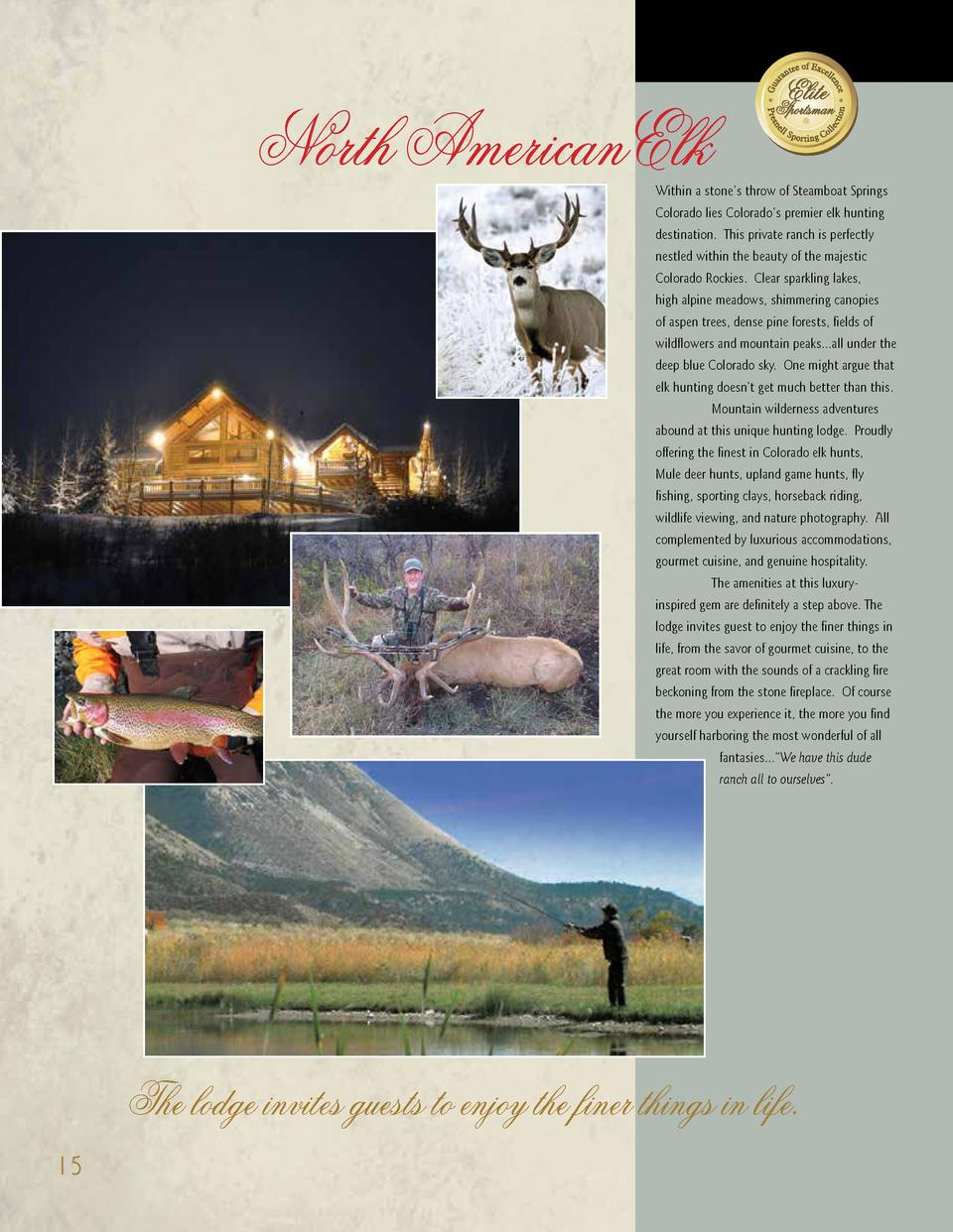 North AmericanElk  Within a stone   s throw of Steamboat Springs Colorado lies Colorado   s premier elk hunting destinatio...