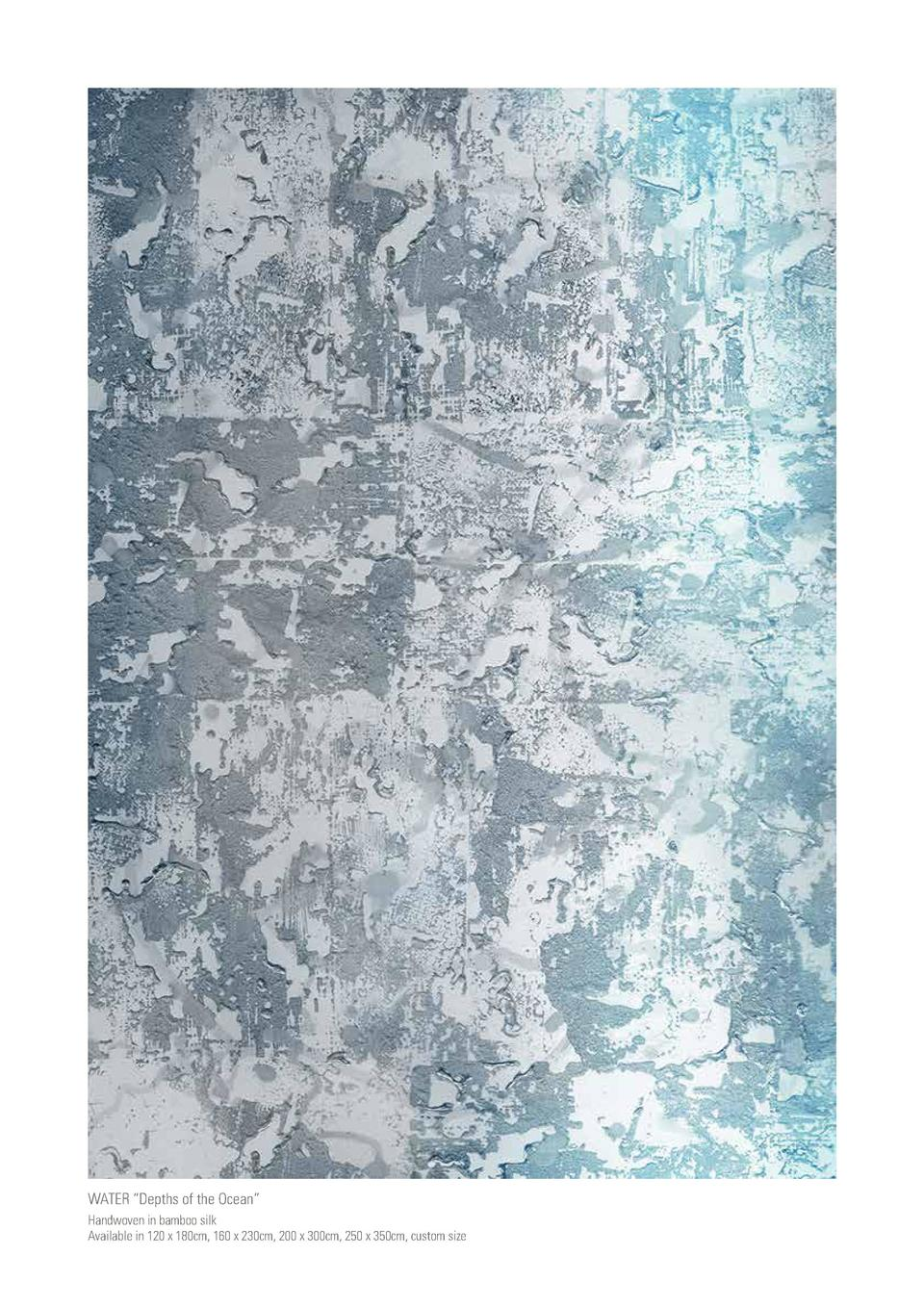 WATER    Depths of the Ocean    Handwoven in bamboo silk Available in 120 x 180cm, 160 x 230cm, 200 x 300cm, 250 x 350cm, ...