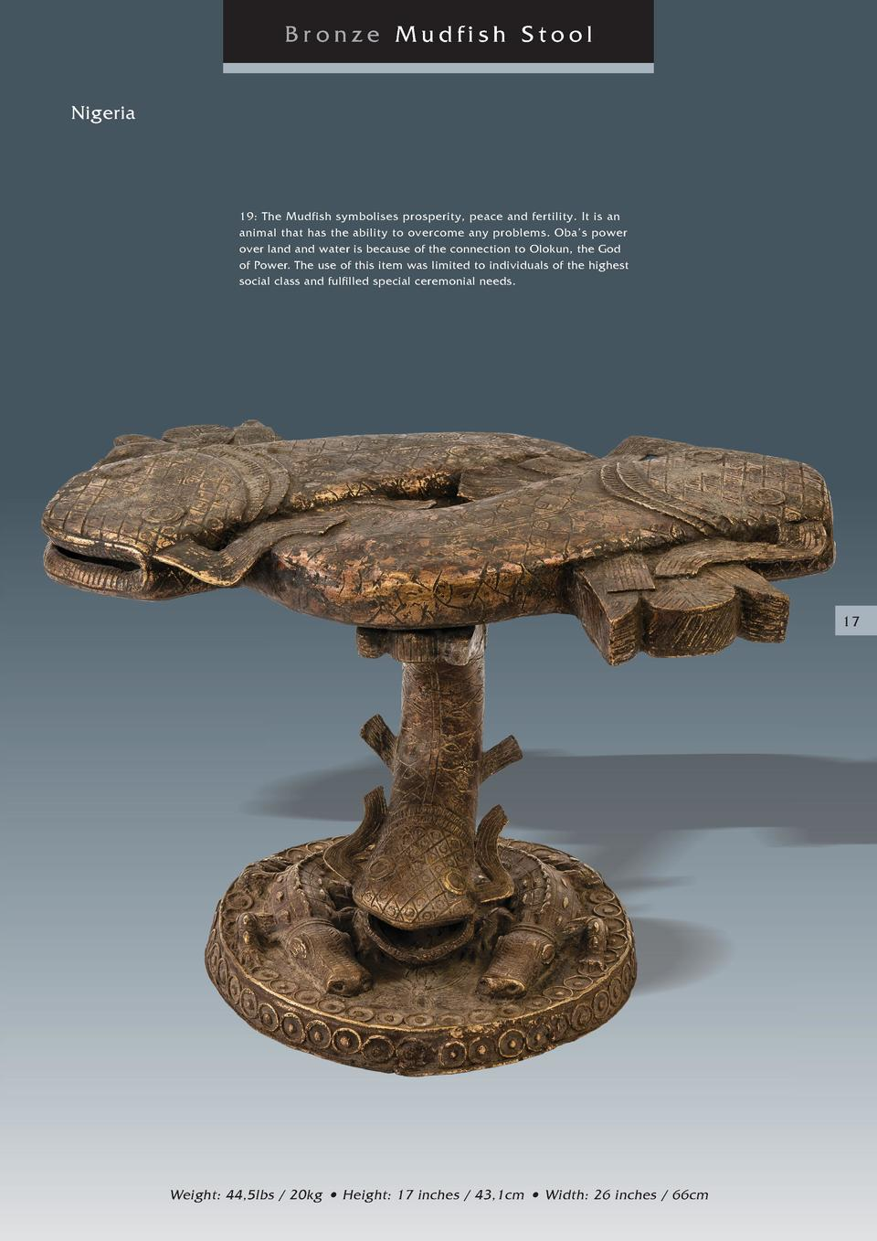 Bronze Mudfish Stool Nigeria  19  The Mudfish symbolises prosperity, peace and fertility. It is an animal that has the abi...
