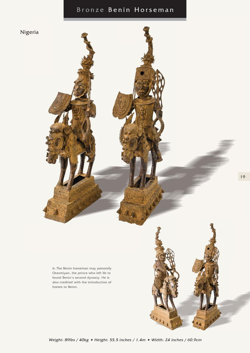 Bronze Benin Horseman Nigeria  19  6  The Benin horseman may personify Oranmiyan, the prince who left Ife to found Benin  ...