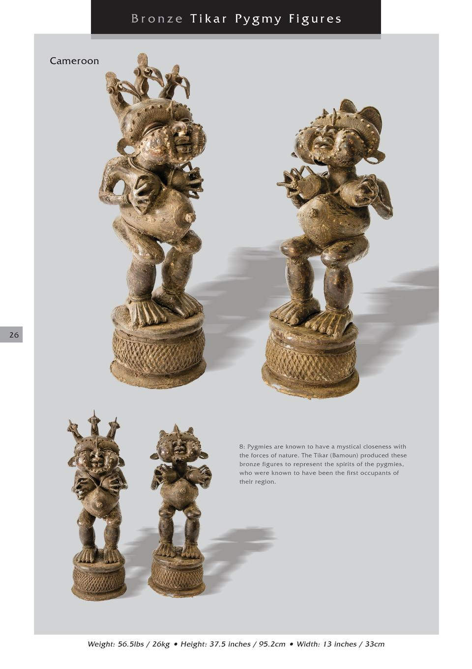 Br onze Tikar Pygmy Figures Cameroon  26  8  Pygmies are known to have a mystical closeness with the forces of nature. The...