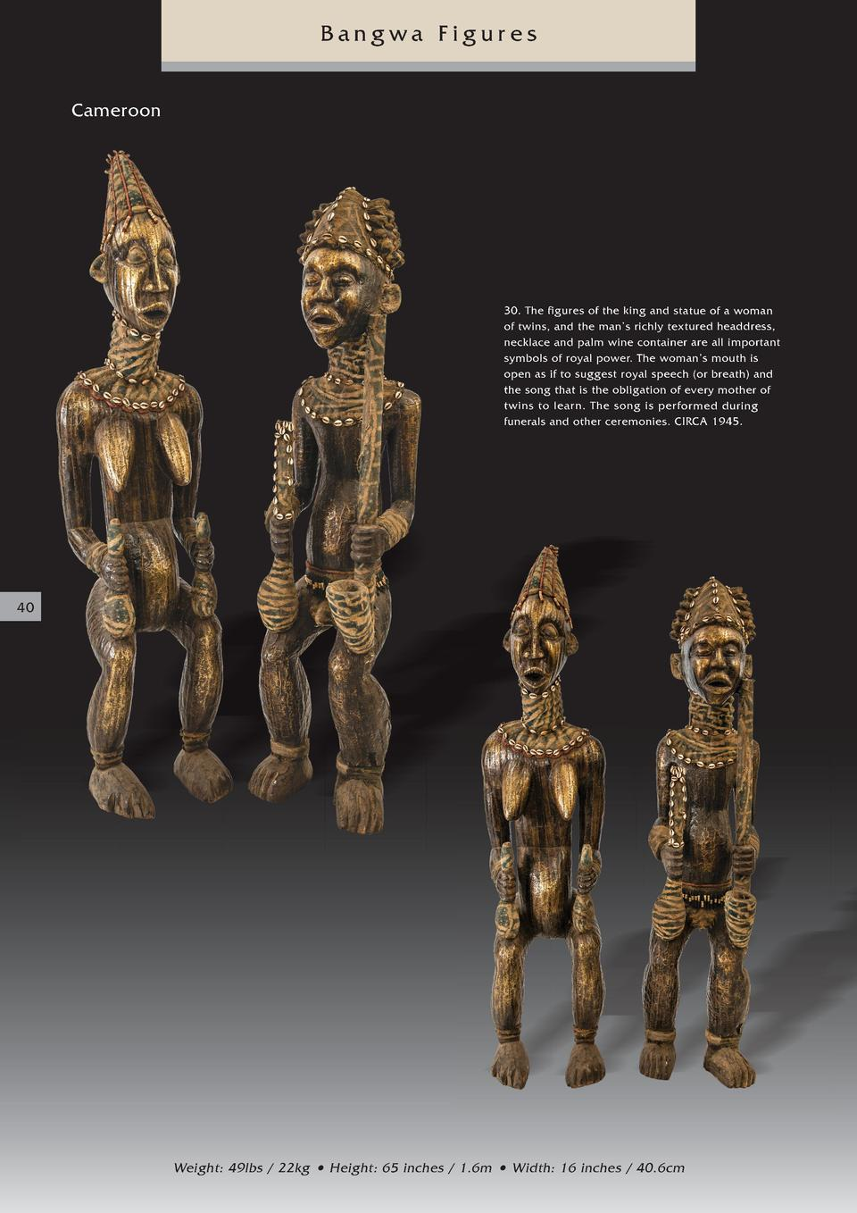 Bangwa Figures Cameroon  30. The figures of the king and statue of a woman of twins, and the man   s richly textured headd...
