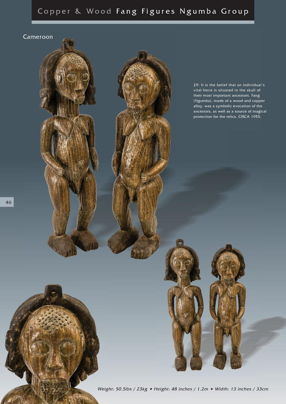 Copper   Wood Fang Figures Ngumba Gr oup Cameroon  29  It is the belief that an individual   s vital force is situated in ...