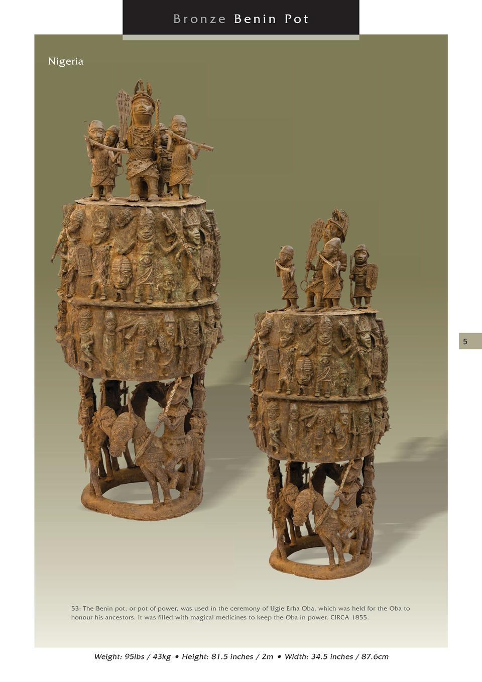 Bronze Benin Pot Nigeria  5  53  The Benin pot, or pot of power, was used in the ceremony of Ugie Erha Oba, which was held...