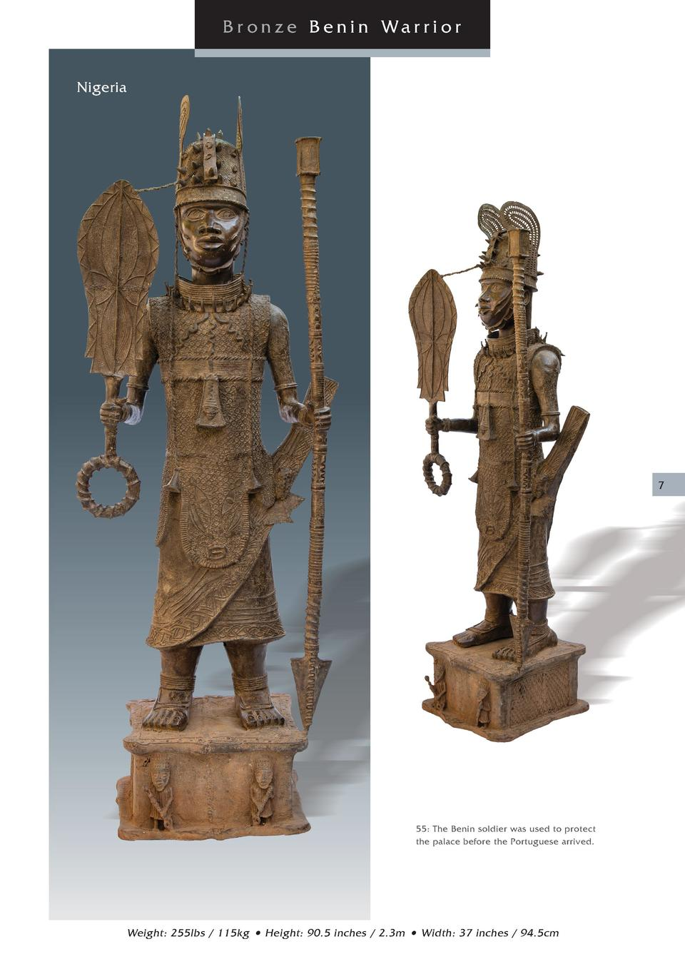 Br onze Benin Warrior Nigeria  7  55  The Benin soldier was used to protect the palace before the Portuguese arrived.  Wei...