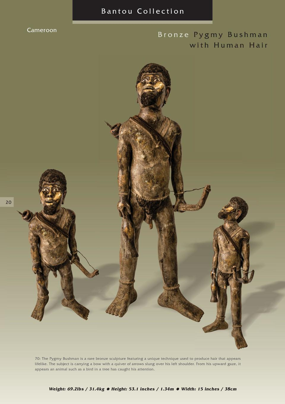 Bantou Collection Cameroon  Bronze Pygmy Bushman with Human Hair  20  70  The Pygmy Bushman is a rare bronze sculpture fea...
