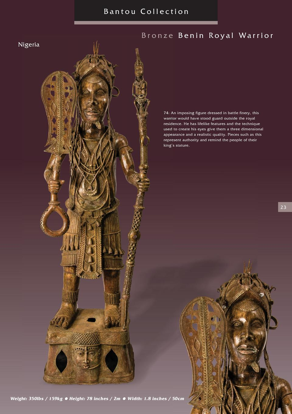 Bantou Collection Br onze Benin Royal Warrior Nigeria  74  An imposing figure dressed in battle finery, this warrior would...