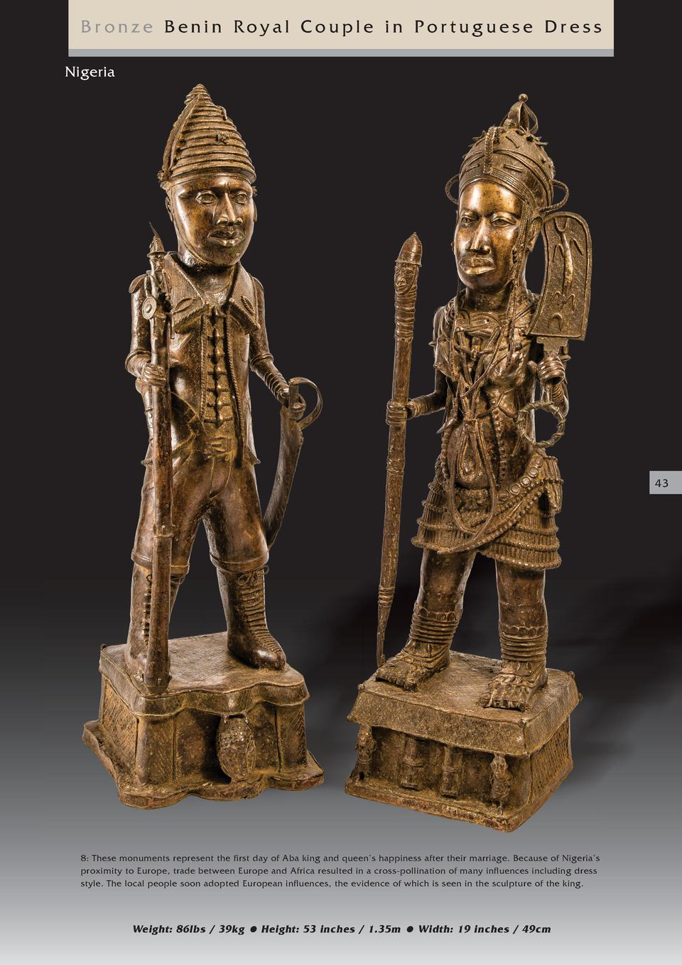 Bronze Benin Royal Couple in Portuguese Dress Nigeria  43  8  These monuments represent the first day of Aba king and quee...