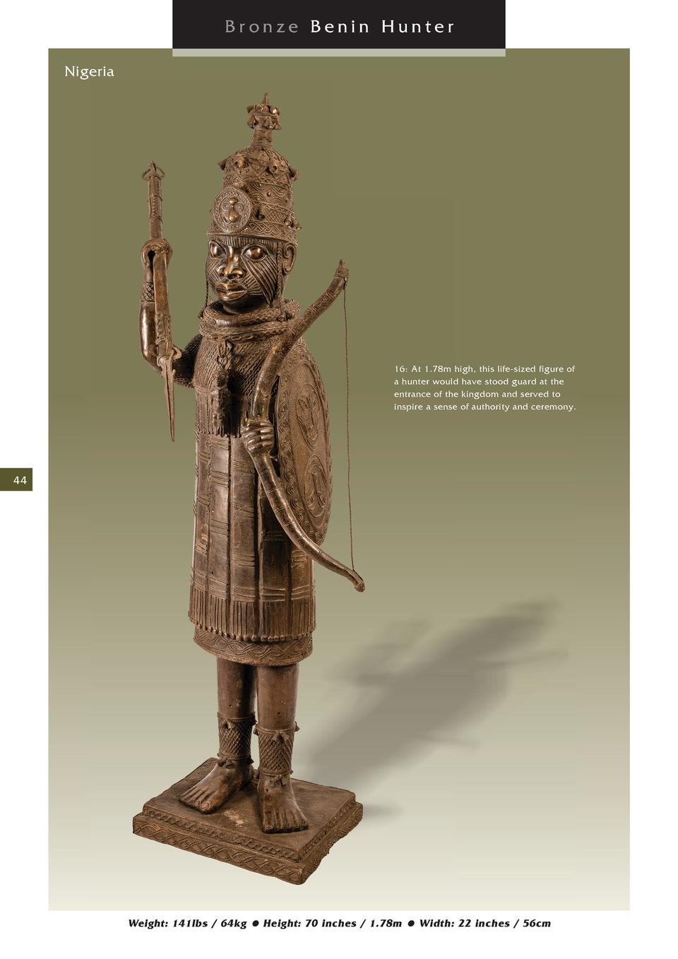 Bronze Benin Hunter Nigeria  16  At 1.78m high, this life-sized figure of a hunter would have stood guard at the entrance ...