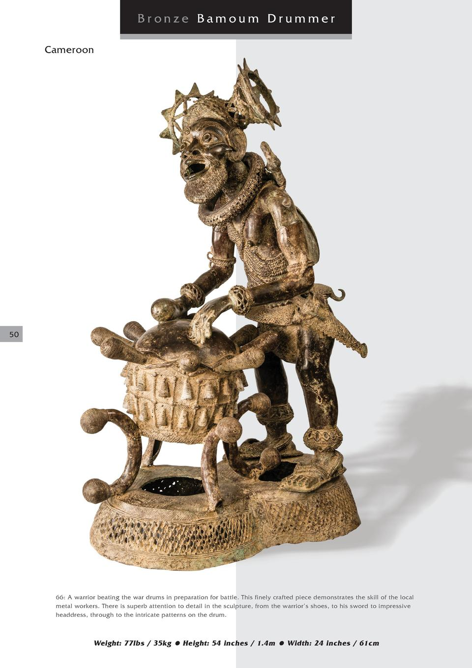 Bronze Bamoum Drummer Cameroon  50  66  A warrior beating the war drums in preparation for battle. This finely crafted pie...
