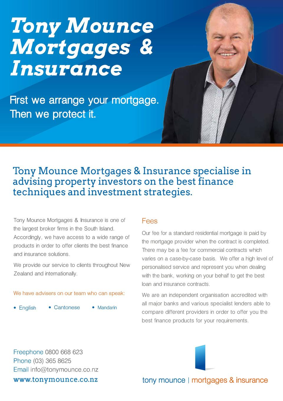 Tony Mounce Mortgages   Insurance First we arrange your mortgage. Then we protect it.  Tony Mounce Mortgages   Insurance s...