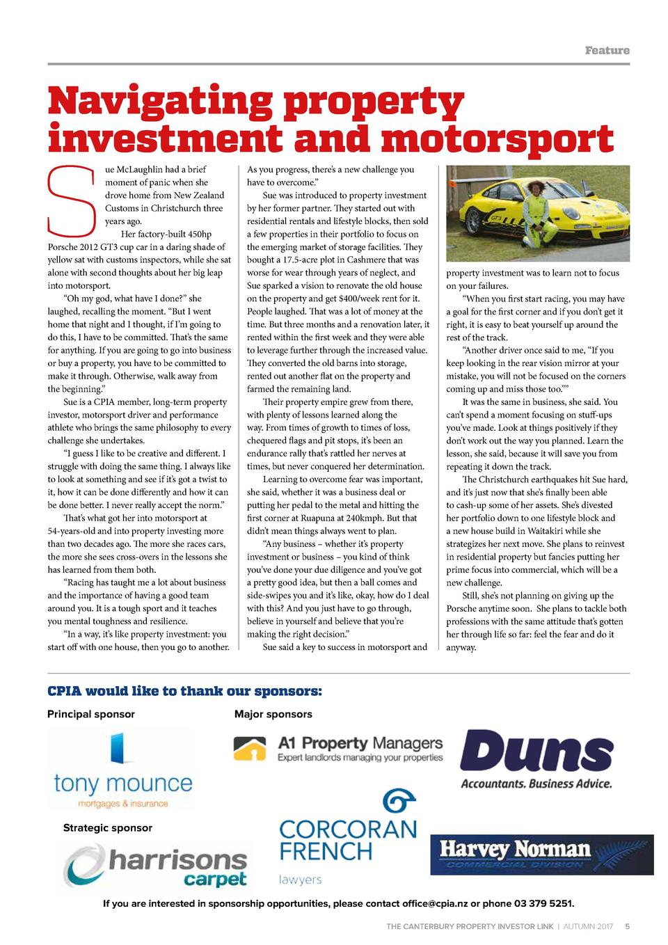 Feature  Navigating property investment and motorsport  S  ue McLaughlin had a brief moment of panic when she drove home f...