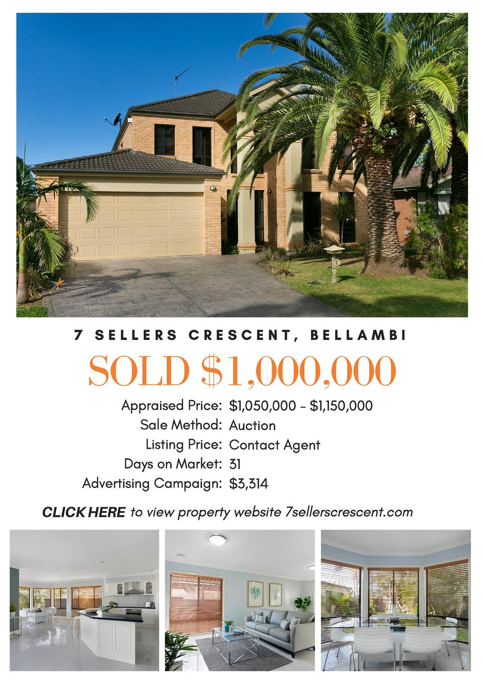 7 SELLERS CRESCENT, BELLAMBI  SOLD  1,000,000 Appraised Price   1,050,000 -  1,150,000 Sale Method  Auction    Listing Pri...