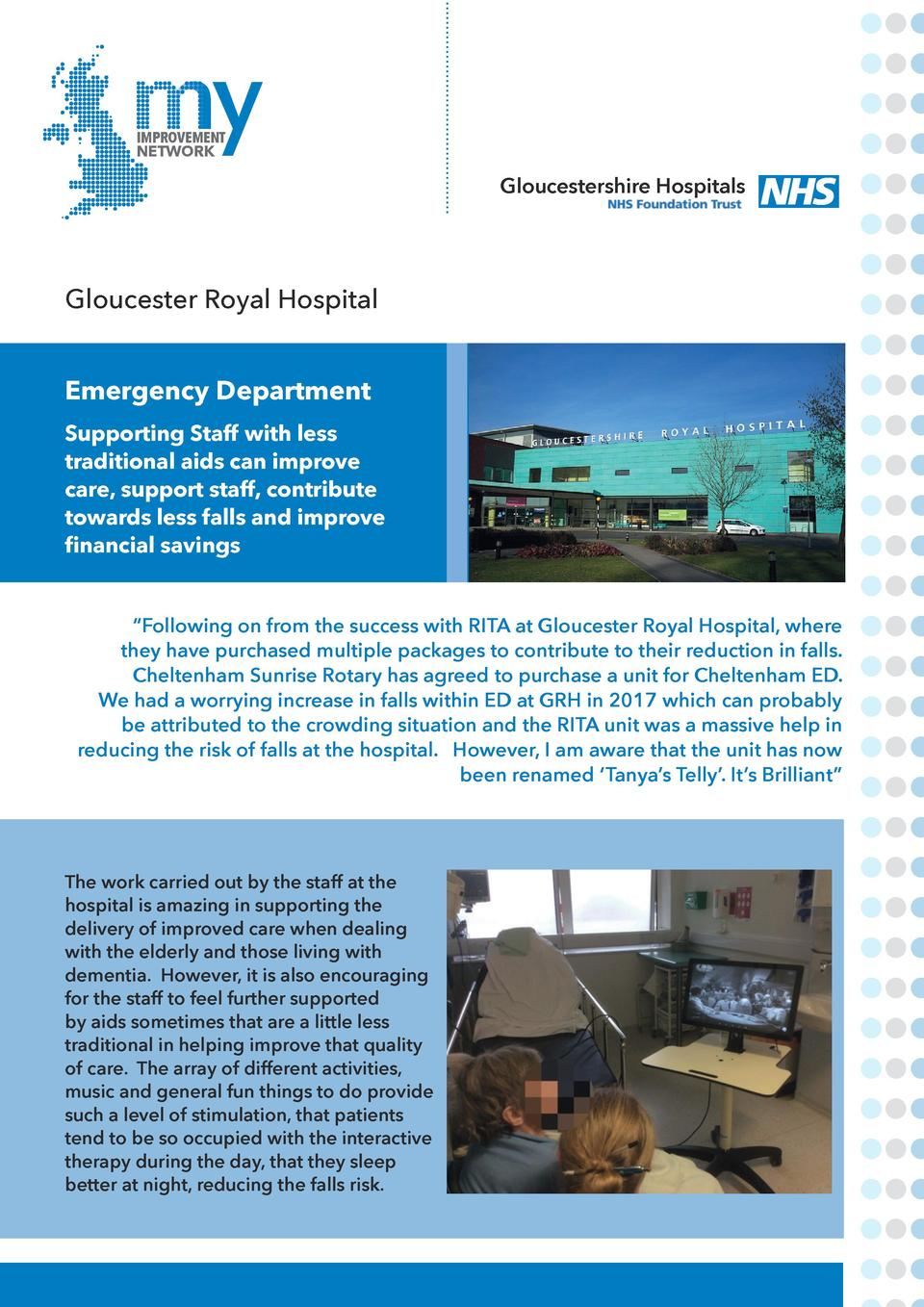 IMPROVEMENT NETWORK  Gloucestershire Hospitals  Gloucester Royal Hospital Emergency Department Supporting Staff with less ...