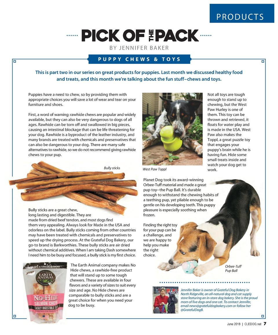 PRODUCTS  BY JENNIFER BAKER PUPPY CHEWS   TOYS This is part two in our series on great products for puppies. Last month we...