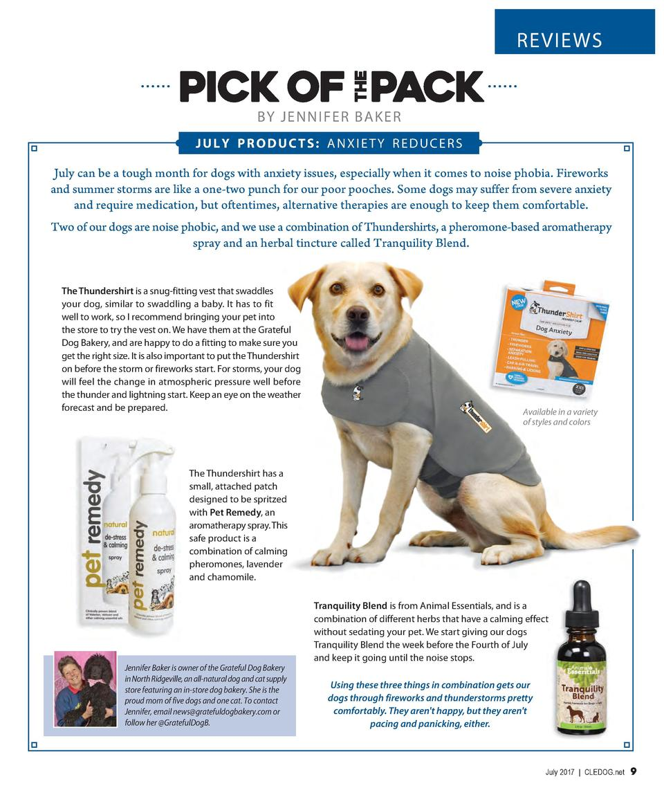 REVIEWS  BY JENNIFER BAKER JULY PRODUCTS  ANXIETY REDUCERS July can be a tough month for dogs with anxiety issues, especia...