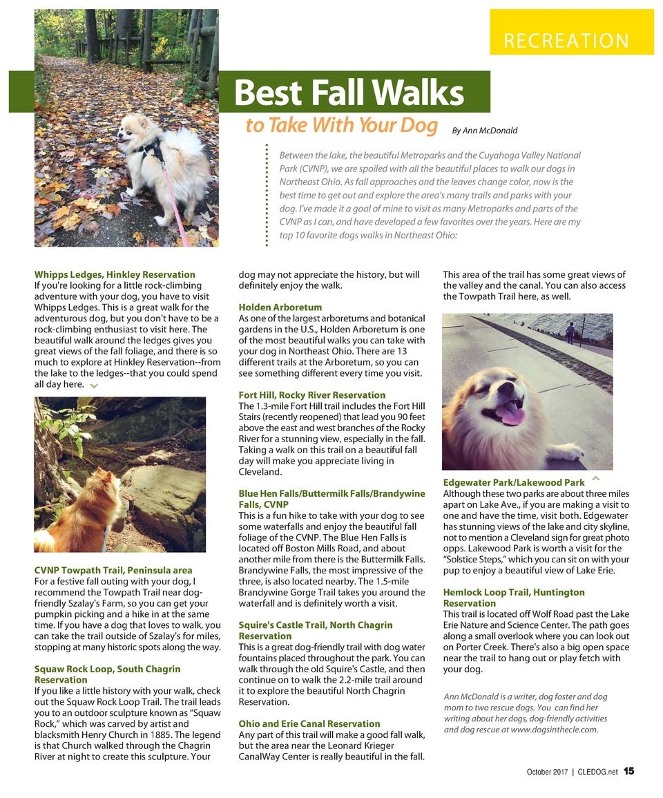 RECREATION  Best Fall Walks to Take With Your Dog  By Ann McDonald  Between the lake, the beautiful Metroparks and the Cuy...