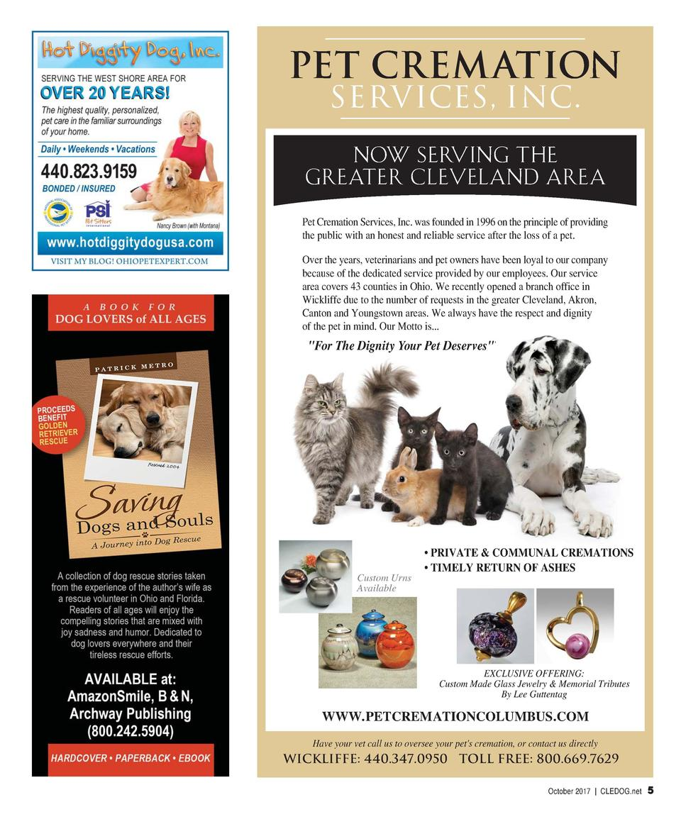 PET CREMATION SERVICES, INC. NOW SERVING THE GREATER CLEVELAND AREA Pet Cremation Services, Inc. was founded in 1996 on th...