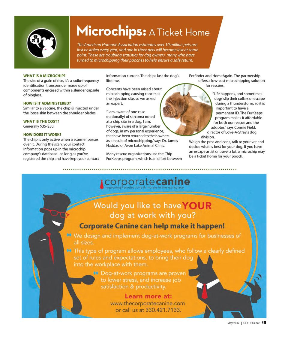 Microchips  A Ticket Home The American Humane Association estimates over 10 million pets are lost or stolen every year, an...
