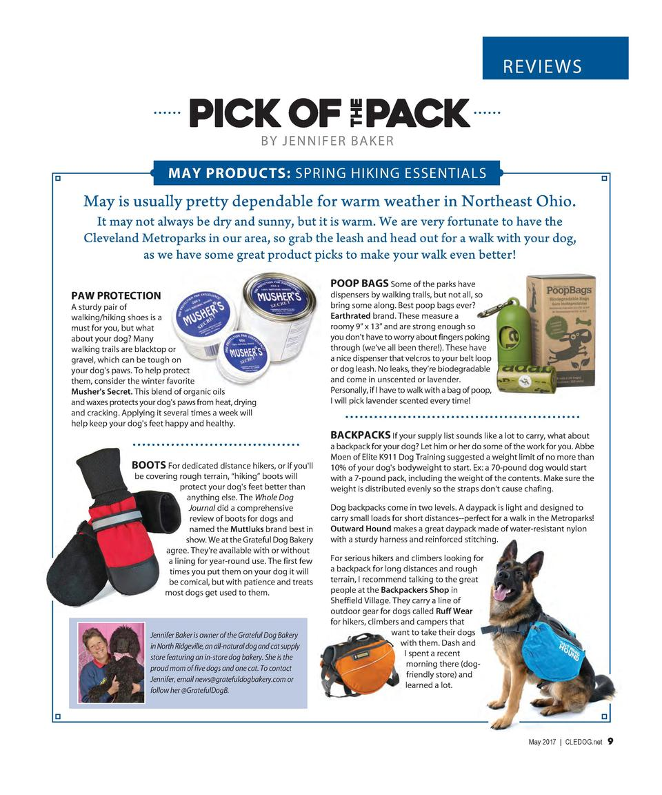 REVIEWS  BY JENNIFER BAKER  MAY PRODUCTS  SPRING HIKING ESSENTIALS  May is usually pretty dependable for warm weather in N...