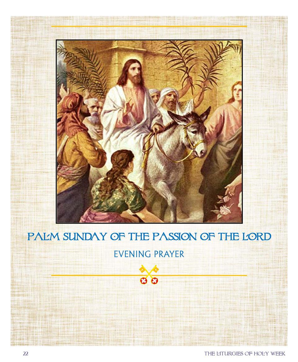 Palm Sunday of the passion of the lord EVENING PRAYER  22  the liturgies of holy week
