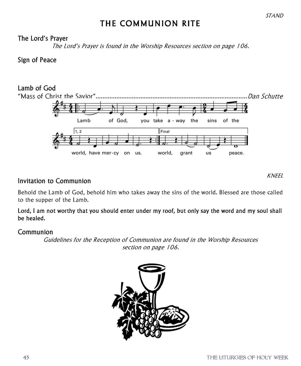STAND  T H E COM M U N I ON R I T E The Lord   s Prayer The Lord   s Prayer is found in the Worship Resources section ...