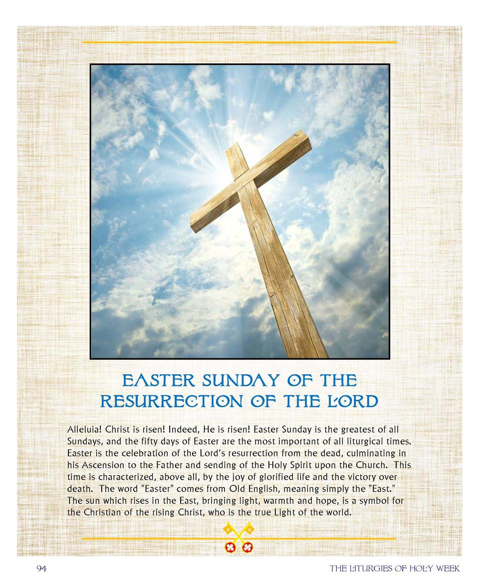 Easter Sunday of the resurrection of the lord Alleluia  Christ is risen  Indeed, He is risen  Easter Sunday is the gre...