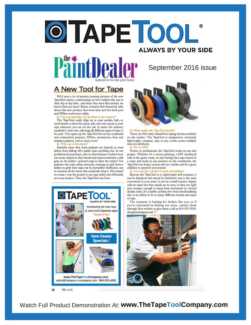 September 2016 issue  Watch Full Product Demonstration At  www.TheTapeToolCompany.com