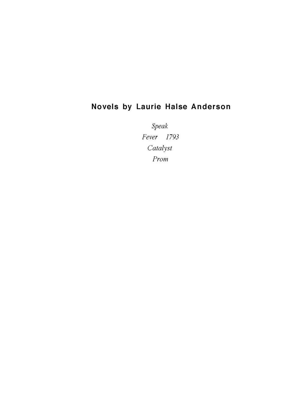 speak com novels by laurie halse anderson speak fever 1793 catalyst prom speak laurie halse a n d e r s o n