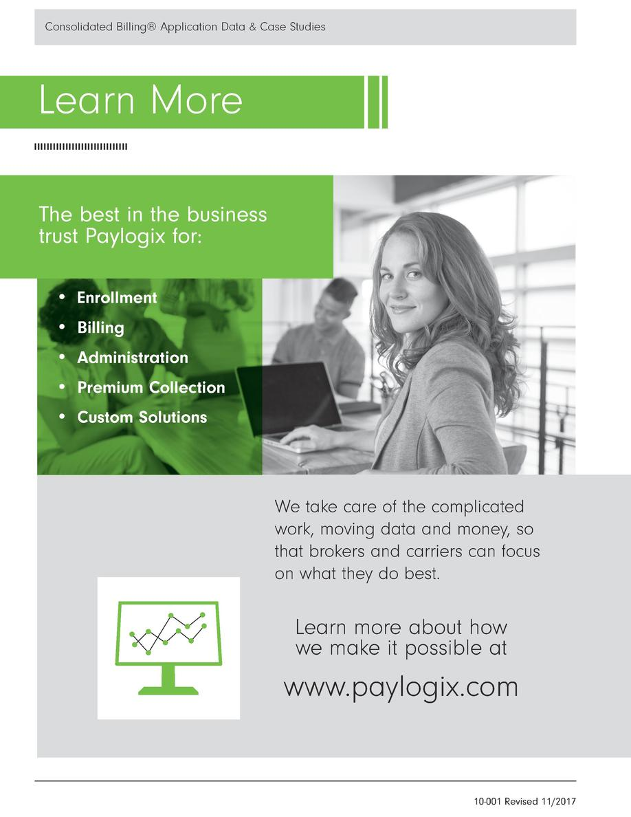 Consolidated Billing   Application Data   Case Studies  Learn More The best in the business trust Paylogix for      Enroll...