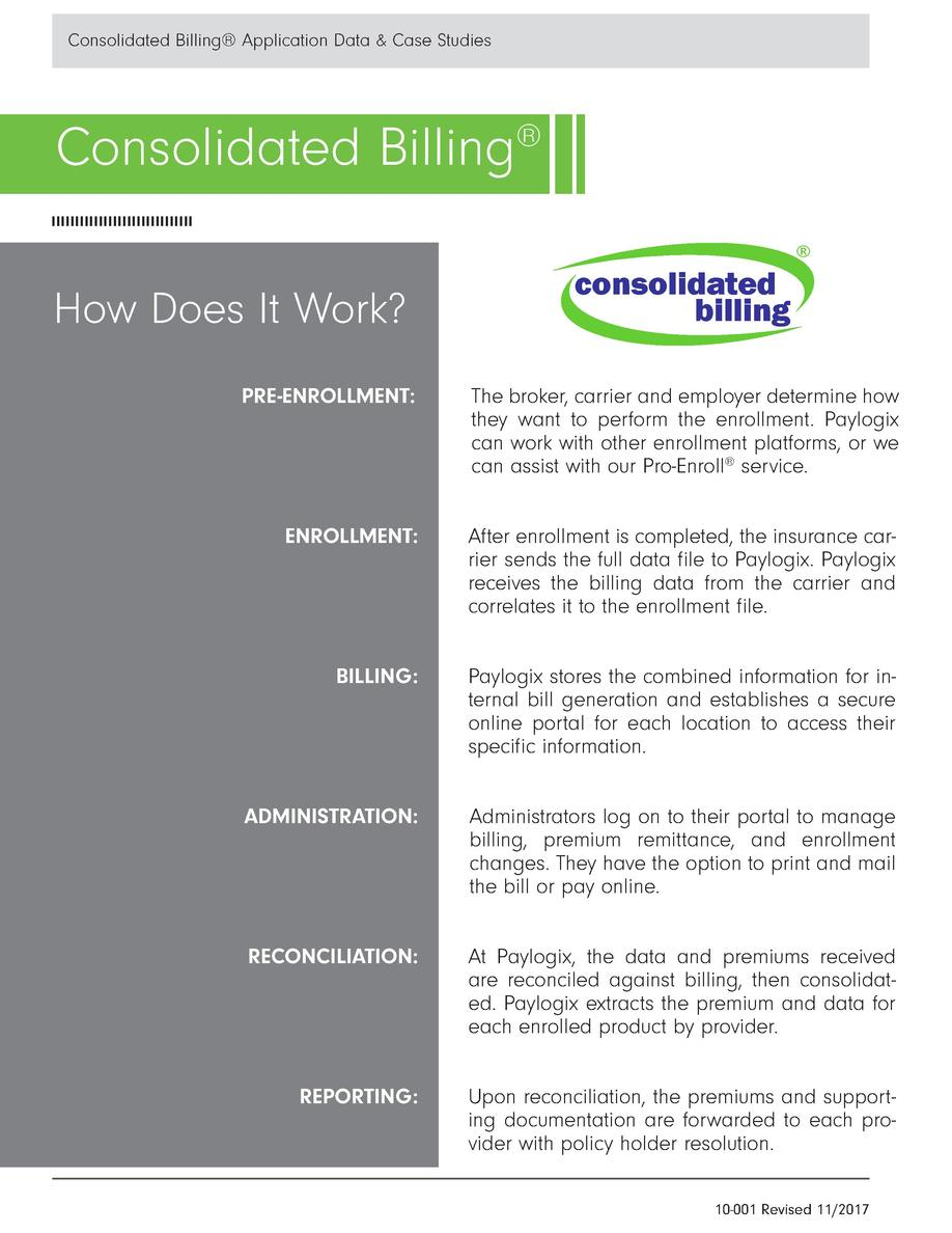 Consolidated Billing   Application Data   Case Studies  Consolidated Billing   How Does It Work  PRE-ENROLLMENT   The brok...