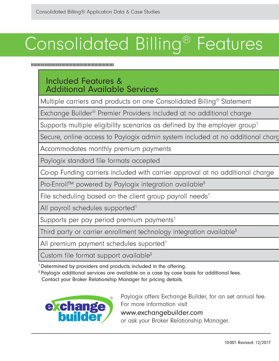 Paylogix Co-Op Funding Program Broker Guide  Consolidated Billing Features     Included Features   Additional Available Se...