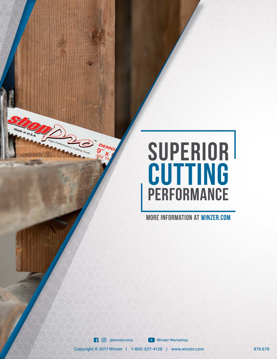 SUPERIOR  CUTTING  PERFORMANCE more information at Winzer.com   winzercorp  Winzer Workshop  Copyright    2017 Winzer   1-...