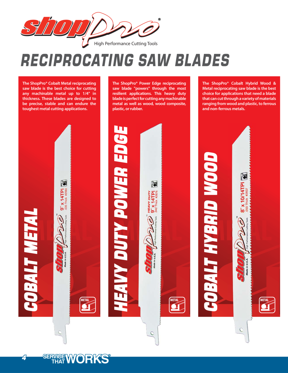 High Performance Cutting Tools  RECIPROCATING SAW BLADES  4  The ShopPro   Cobalt Hybrid Wood   Metal reciprocating saw bl...