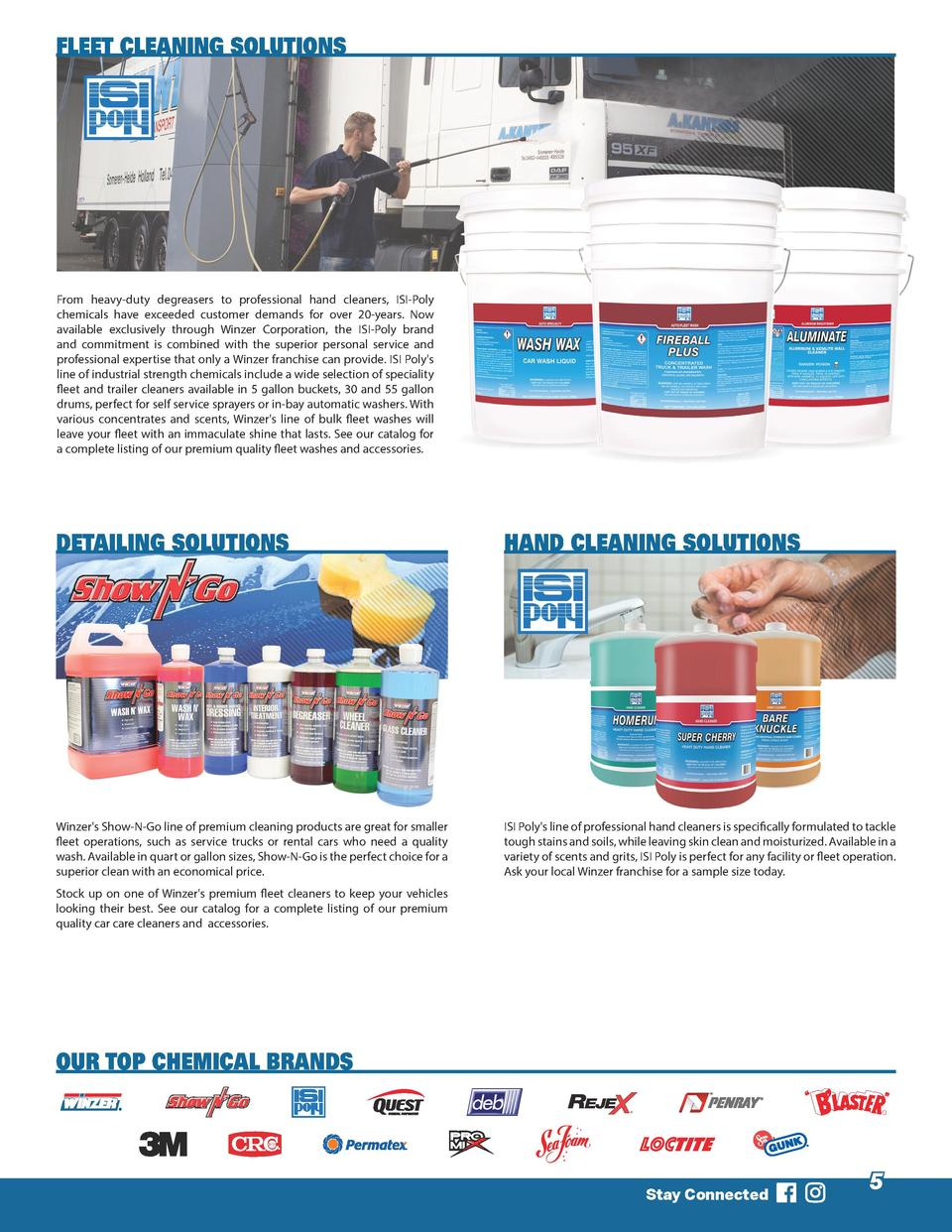 FLEET CLEANING SOLUTIONS  From heavy-duty degreasers to professional hand cleaners, ISI-Poly chemicals have exceeded custo...